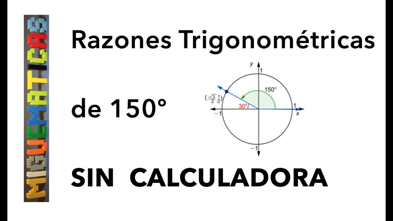 Trigonometría Cálculo De Las Razones Trigonométricas Sin Calculadora Youtube