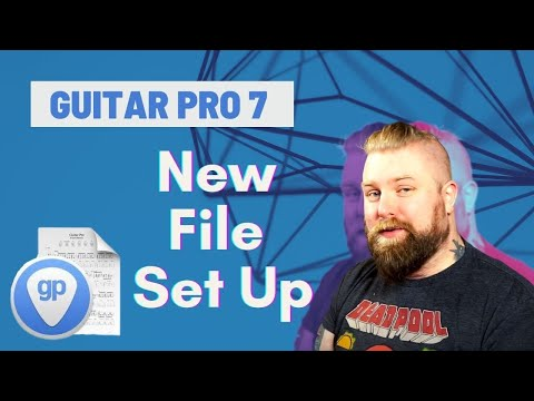Guitar Pro 7 Tutorials Part 1 - Creating & Setting Up A New File - Levi Clay