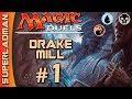 Magic Duels   Drake Mill #1