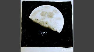 Vapor (A Meditation)