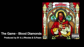 The Game - Blood Diamonds - (produced by S1/J.Rhodes/G.Fears)
