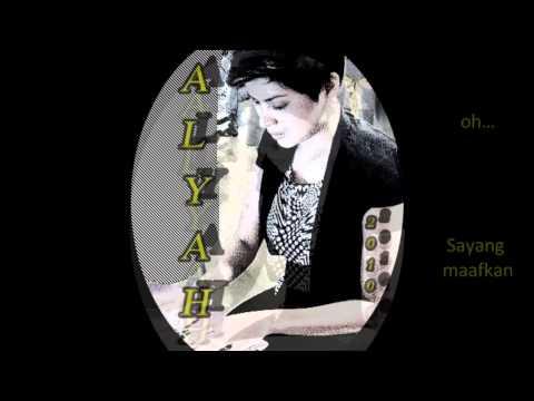 Alyah-Aku Yang Tertinggal (with lyrics)