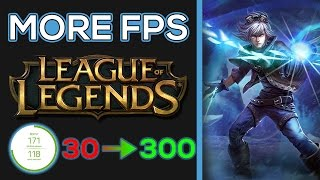 How To Increase FPS in League Of Legends (300+ FPS)