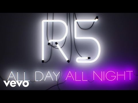 R5 - All Day, All Night: Stay With Me (Performance)