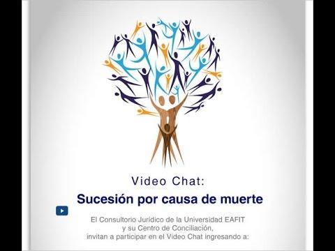 Video Chat: Sucesión Por Causa De Muerte