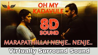 Marapathillai Nenje | 8D Audio Song | Oh My Kadavule | Tamil 8D Songs