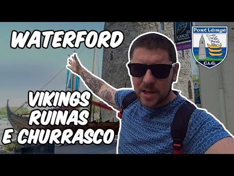 Waterford - Churrasco na cidade mais antiga da Irlanda