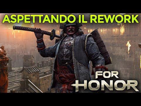 ASPETTANDO (CON TERRORE) IL REWORK DEL KENSEI ► FOR HONOR Gameplay ITA