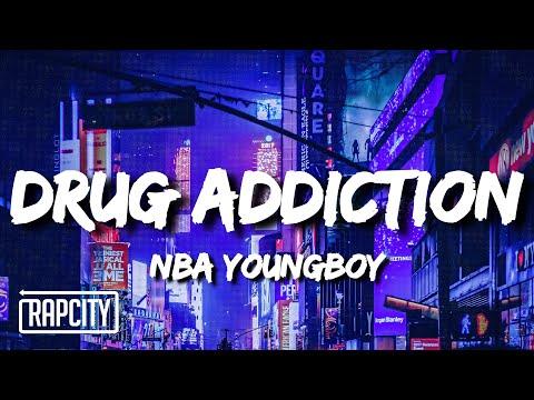 YoungBoy Never Broke Again – Drug Addiction (Lyrics)
