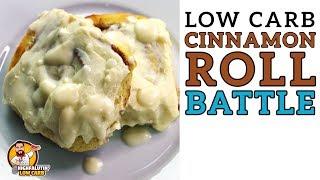 Low Carb CINNAMON ROLL BATTLE - The BEST Keto Cinnamon Rolls Recipe!