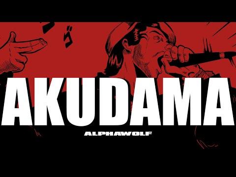 Смотреть клип Alpha Wolf - Akudama