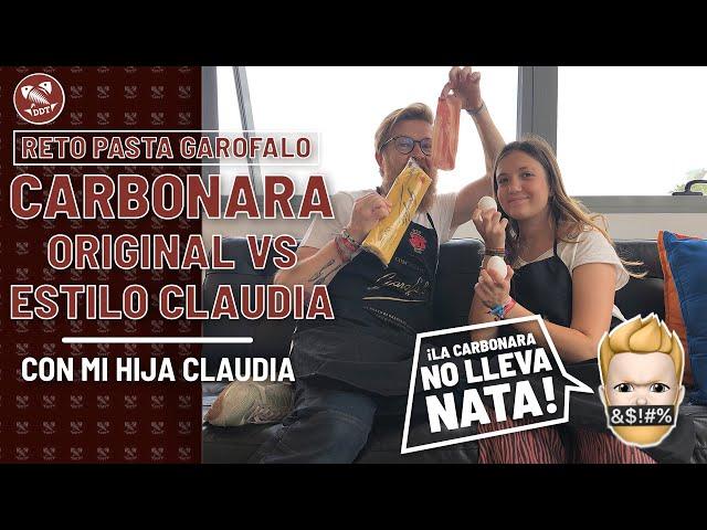 CARBONARA ORIGINAL vs estilo Claudia *RETO PASTA GAROFALO*