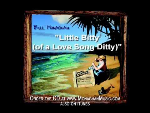 Little Bitty  Bill Monaghan