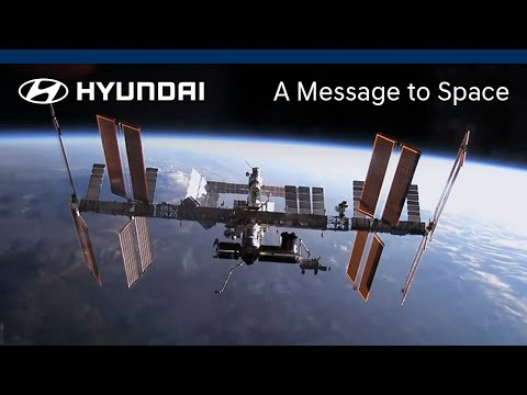 Hyundai A Message to Space