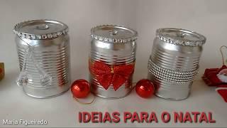 Decoração de Natal – Reciclagem de latas – Do lixo ao luxo