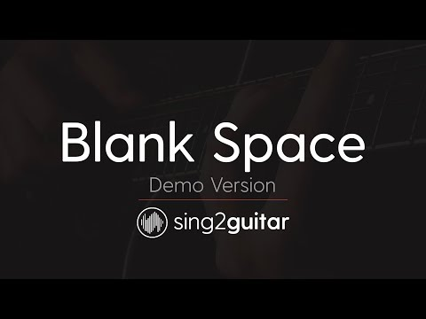 Blank Space (Acoustic Guitar Karaoke demo) Taylor Swift