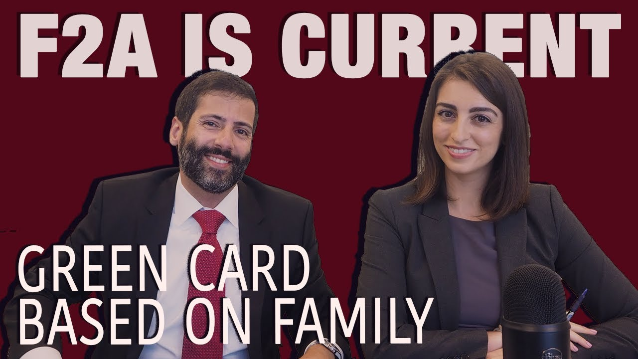 F2A Category IS CURRENT - VISA BULLETIN - IMMIGRATION ATTORNEYS MIAMI