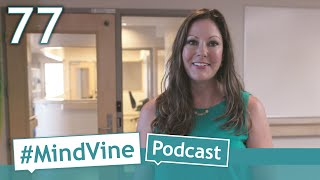 #MindVine Podcast Ep. 77 - Clinical Manager Joanna Anderson Talks Eating Disorders Awareness Week