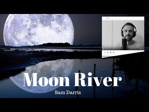 Moon River MP3 - Henry Mancini (cover by Sam Darris )