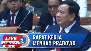 Video Lengkap Menhan Prabowo Subianto Rapat Perdana dengan Komisi I DPR RI