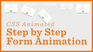 step by step form css animations