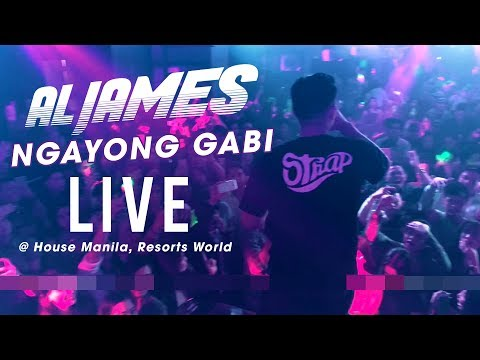 Al James - Ngayong Gabi (LIVE @ House Manila, Resorts World)