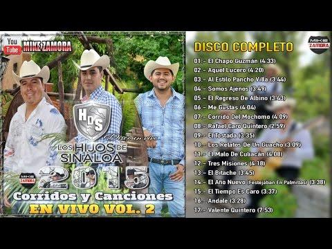 """Los Hijos De Sinaloa - Corridos y Canciones En vivo Vol. 2 (2015) """"DISCO COMPLETO/FULL ALBUM"""""""