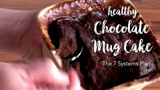 Healthy Chocolate Mug Cake | The 7 Systems Plan | Dr Pat Luse