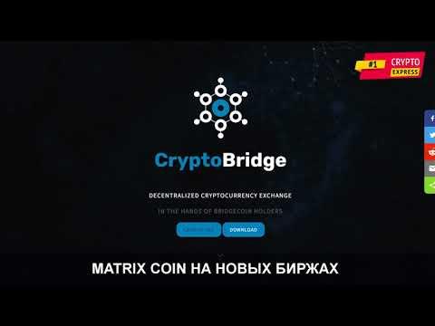 Crypto Express Special # 11. Matrix Coin. Новые биржы. 23-01-18