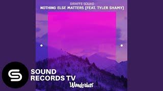 Giraffe Squad Nothing Else Matters feat. Tyler Shamy.mp3
