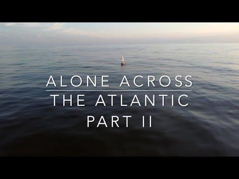 Alone across the Atlantic pt 2