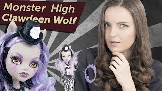 Clawdeen Wolf Freak Du Chic (Клодин Вульф Цирк Шапито) Monster High Обзор Review CKD75