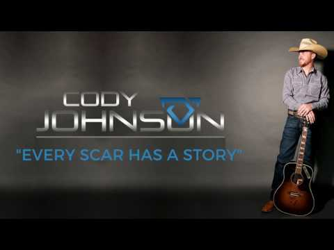 Cody Johnson - Every Scar Has A Story