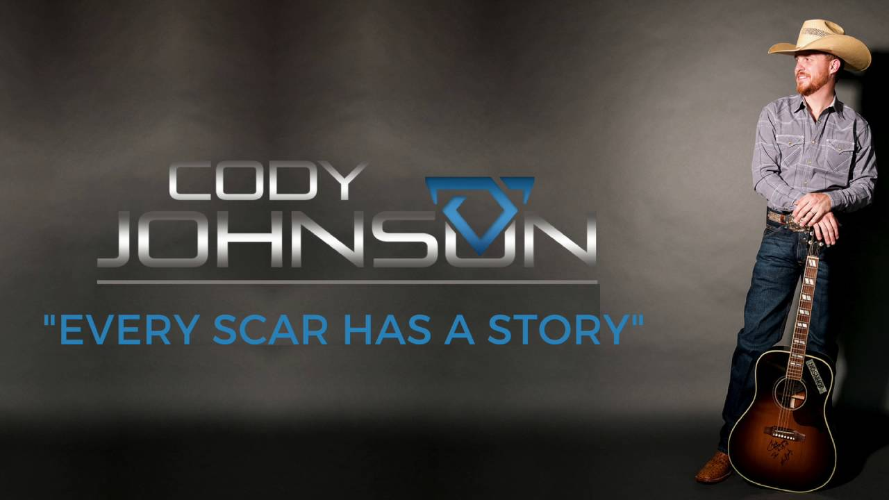Cody Johnson Every Scar Has A Story Official Audio Youtube