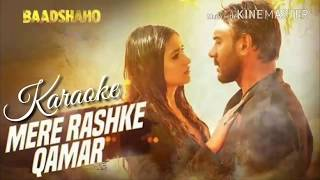 Mere Rashke Qamar Karaoke With Lyrics (Male / Female) | Rahat Fateh Ali Khan | Baadshaho