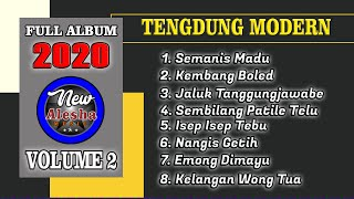 FULL ALBUM VOL. 2 TARLING TENGDUNG MODERN 2020 (COVER) By New Alesha Music