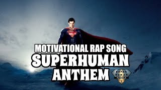 SUPERHUMAN ANTHEM - Motivational Video Rap Song | SuperHuman Formula (in hindi)
