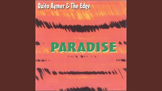 Provided to YouTube by CDBaby No Tears · Quito Rymer · The Edge Par...