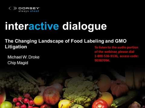 Food & Ag Industry Webinar: The Changing Landscape of Food Labeling and GMO Litigation