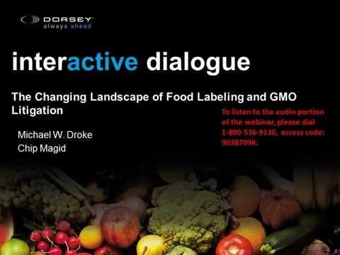 Food & Ag Industry Webinar: The Changing Landscape of Food Labeling and GMO Litigation