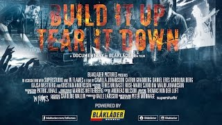 BUILD IT UP - TEAR IT DOWN FULL DOCUMENTARY