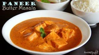Paneer Butter Masala Recipe | Restaurant Style Paneer Butter Masala - Paneer Makhani Recipe