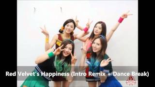 [MP3] Red Velvet Happiness (Intro Remix + Break Dance) Audio