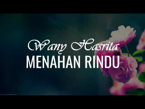 Wany Hasrita-Menahan Rindu(Official Video Lirik)