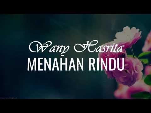Wany Hasrita-Menahan Rindu( Lirik)