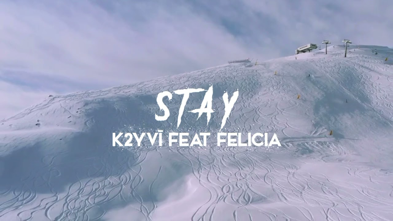 DOWNLOAD STAY – Feat Felicia ( Official Music Audio ) Mp3 song