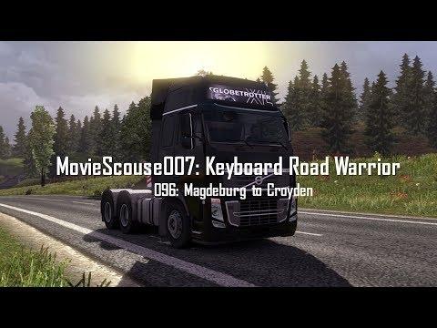 Euro Truck Simulator 2 Keyboard Road Warrior 096 Magdeburg to Croydon VOLVO FH16