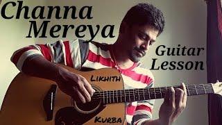Channa Mereya | Guitar tabs Lesson/Tutorial by Likhith Kurba