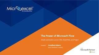 Discover the Power of Microsoft Flow with CRM, Office 365, SharePoint and Project!