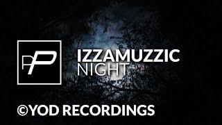 Izzamuzzic - Night [Instinct Version].mp3